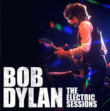 Bob Dylan - The Electric Sessions